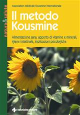 Il metodo Kousmine  Association Médicale Kousmine Internationale   Tecniche Nuove