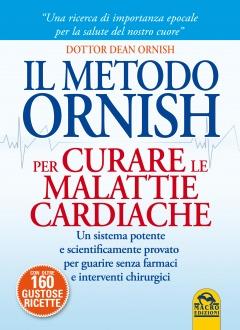 Il Metodo Ornish per curare le Malattie Cardiache  Dean Ornish   Macro Edizioni