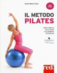 Il metodo pilates  Anna Maria Cova   Red Edizioni