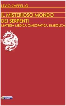 Il misterioso mondo dei serpenti  Levio Cappello   Nuova Ipsa Editore