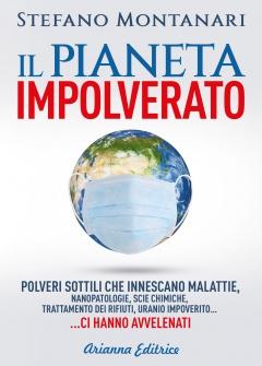 Il Pianeta Impolverato  Stefano Montanari   Arianna Editrice