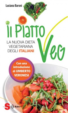 Il Piatto Veg  Luciana Baroni   Sonda Edizioni