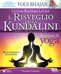 Il Risveglio della Kundalini  Lothar-Rudiger Luetge   Bis Edizioni