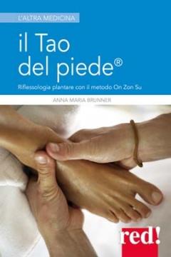 Il tao del piede  Anna Maria Brunner   Red Edizioni