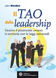 Il tao della leadership  John Heider   L'Età dell'Acquario Edizioni