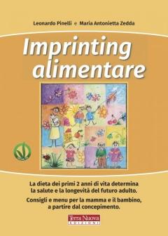 Imprinting alimentare  Leonardo Pinelli Maria Antonietta Fusco  Terra Nuova Edizioni