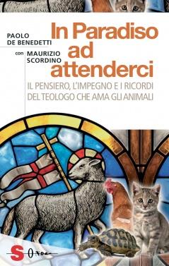 In Paradiso ad attenderci  Paolo De Benedetti Maurizio Scordino  Sonda Edizioni