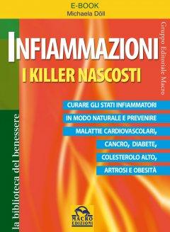 Infiammazioni. I Killer Nascosti (ebook)  Michaela Döll   Macro Edizioni