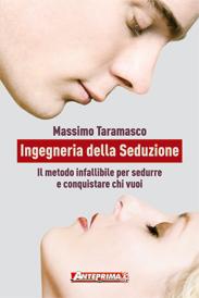 Ingegneria della Seduzione  Massimo Taramasco   Anteprima