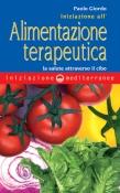 Iniziazione all'Alimentazione Terapeutica  Paolo Giordo   Edizioni Mediterranee