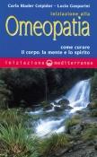 Iniziazione all'Omeopatia  Ceipidor Carla Biader Lucia Gasparini  Edizioni Mediterranee