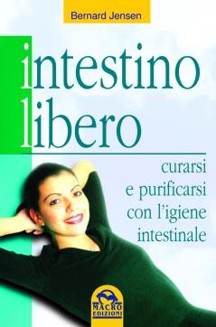 Intestino libero  Bernard Jensen   Macro Edizioni