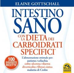 Intestino Sano con la Dieta dei Carboidrati Specifici  Elaine Gottschall   Macro Edizioni