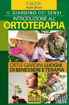 Introduzione all'Ortoterapia (ebook)  Hank Bruce   Macro Edizioni
