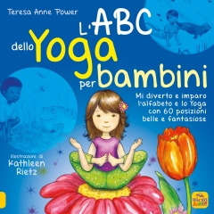 L'ABC dello Yoga per Bambini  Teresa Anne Power Katleen Rietz  Macro Junior