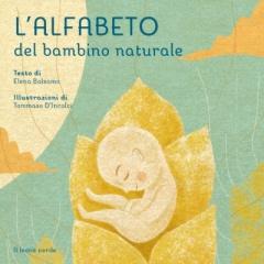 L'alfabeto del bambino naturale  Elena Balsamo   Il Leone Verde