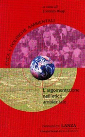 L'argomentazione nell'etica ambientale  Lorenzo Biagi   Fondazione Lanza