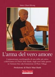 L&#039;arma del vero amore  Sister Chan Khong   Terra Nuova Edizioni