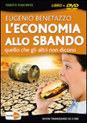 L&#039;Economia allo Sbando (DVD)  Eugenio Benetazzo   Macro Edizioni