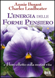 L'Energia delle Forme Pensiero  Annie Besant Leadbeater Charles Webster  Bis Edizioni