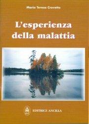 L'esperienza della malattia  Maria Teresa Crovetto   Editrice Ancilla