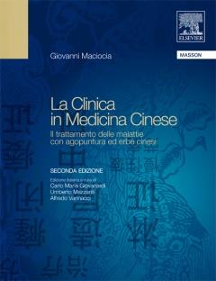 La Clinica in Medicina Cinese  Giovanni Maciocia   Edra