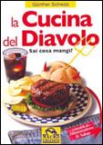 La Cucina del Diavolo  Gunther Schwab   Macro Edizioni