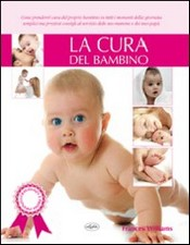 La cura del bambino  Frances Williams   IdeaLibri