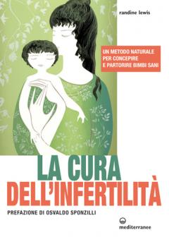 La cura dell'infertilità  Randine Lewis   Edizioni Mediterranee
