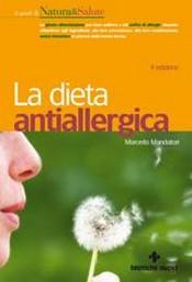 La dieta antiallergica  Marcello Mandatori   Tecniche Nuove