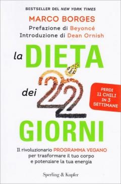 La Dieta dei 22 Giorni  Marco Borges   Sperling & Kupfer