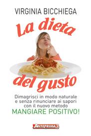 La dieta del gusto  Virginia Bicchiega   Anteprima