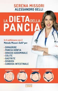 La Dieta della Pancia  Serena Missori Alessandro Gelli  Lswr