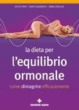 La dieta per l'equilibrio ormonale  Detlef Pape Beate Quadbeck Anna Cavelius Tecniche Nuove