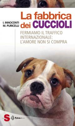 La fabbrica dei Cuccioli  Ilaria Innocenti Macri Puricelli  Sonda Edizioni