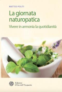 La giornata naturopatica  Alberto Magni   L'Età dell'Acquario Edizioni