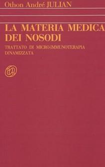 La Materia Medica dei Nosodi  Othon Andrè Julian   Nuova Ipsa Editore