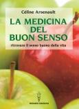 La Medicina del Buonsenso  Celine Arsenault   Hermes Edizioni