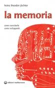 La Memoria  Juchter Heinz Theodor   Edizioni Mediterranee