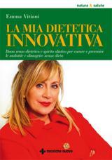 La mia dietetica innovativa  Emma Vitiani   Tecniche Nuove