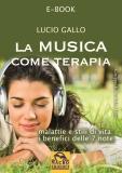 La Musica come Terapia (ebook)  Lucio Gallo   Macro Edizioni