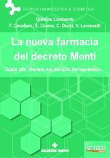 La nuova farmacia del decreto Monti  Quintino Lombardo   Tecniche Nuove