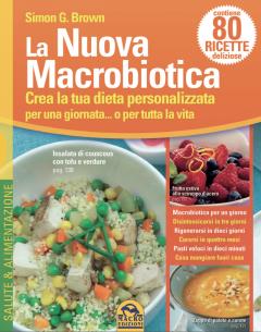 La Nuova Macrobiotica  Simon G. Brown   Bis Edizioni