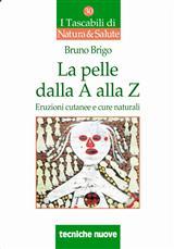 La pelle dalla A alla Z  Bruno Brigo   Tecniche Nuove