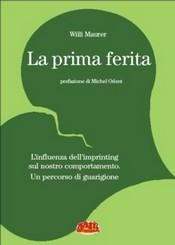 La prima ferita  Willi Maurer   Terra Nuova Edizioni