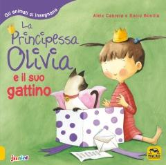 La Principessa Olivia e il suo Gattino  Aleix Cabrera Rocio Bonilla  Macro Edizioni
