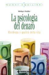 La psicologia del denaro  Rudiger Dahlke   Tecniche Nuove