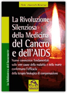 La rivoluzione silenziosa della medicina del cancro e dell&#039;aids  Heinrich Kremer   Macro Edizioni