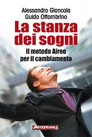 La stanza dei sogni  Alessandro Giancola Guido Ottombrino  Anteprima