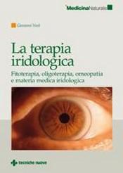 La terapia iridologica  Giovanni Nuti   Tecniche Nuove